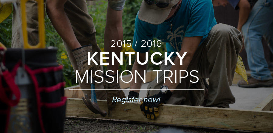 Kentucky Mission Trips 2016